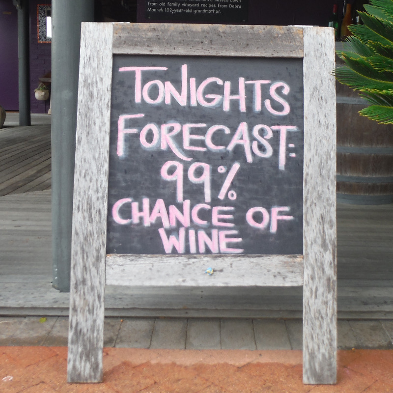 A sign in the Winery Tours From Newcastle saying the forecast for the weather tonight is Wine.